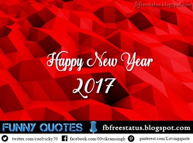 New Year Facebook Status 2017, Happy New Year Facebook Messages