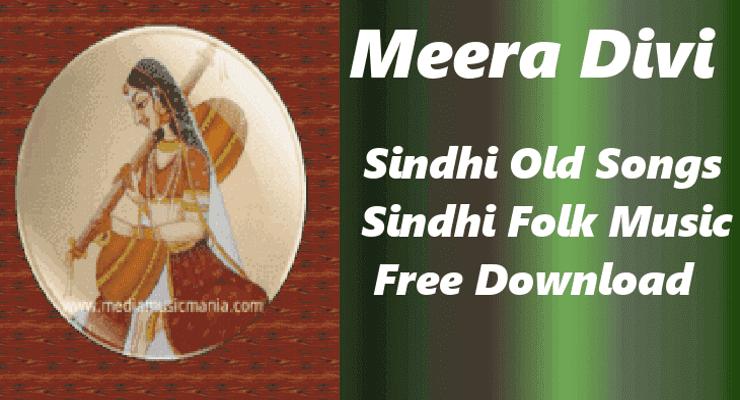 Meera Devi   Sindhi Indian Old Classical Songs Download