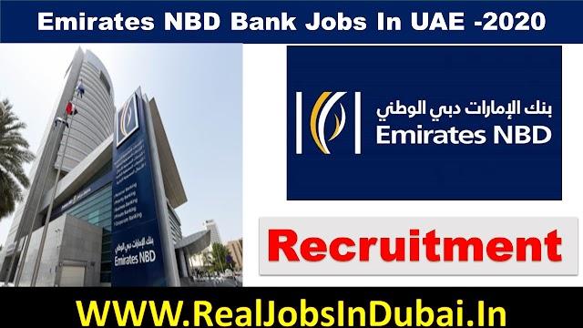 Bank Jobs In Dubai | Emirates NBD Bank Jobs In UAE |