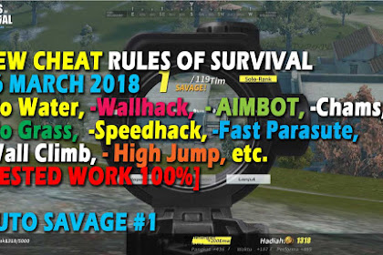 Cheat Rules of Survival Treonin 3.0 Update 26 Maret 2018