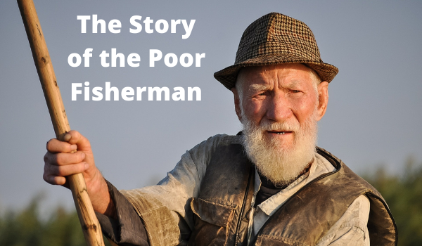 The Story of the Poor Fisherman in Hindi