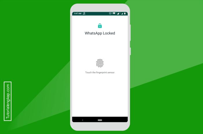 Tutorialengkap 4 Cara Mengunci Whatsapp Dengan Sidik Jari Tanpa Aplikasi Tambahan