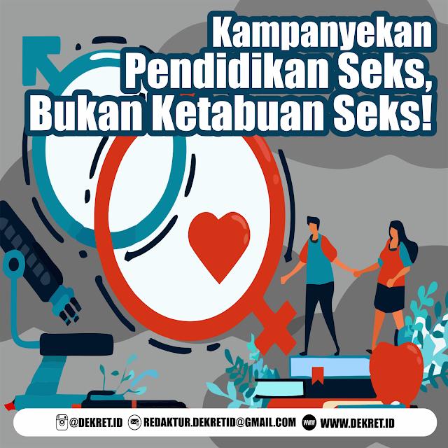 Kampanyekan Pendidikan Seks, Bukan Ketabuan Seks!