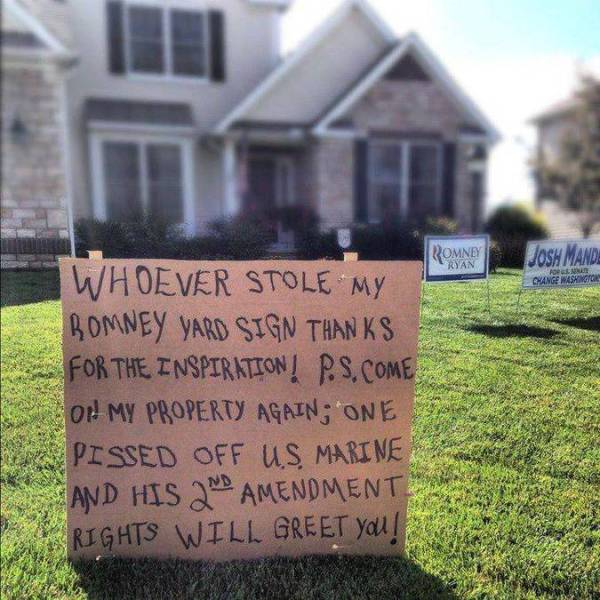 Hilarious Yard Signs That Are Impossible To Ignore Damn
