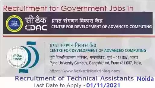 CDAC Noida Technical Assistant Vacancy Recruitment 2021