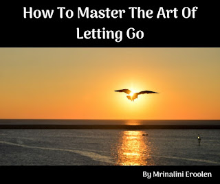 How To Master The Art Of Letting Go