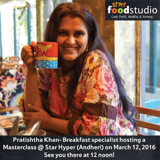 A Breakfast A Day - Masterclass at Star Bazaar