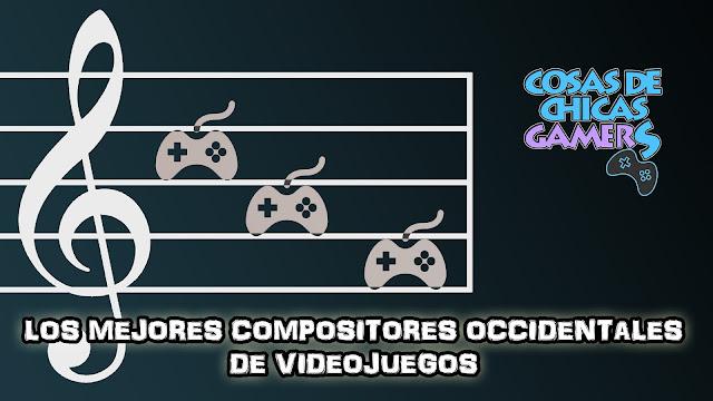 Los mejores compositores occidentales de videojuegos