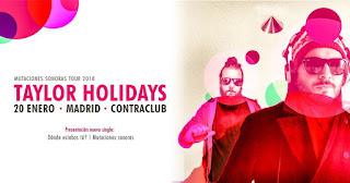 Concierto de Taylor Holidays en Contraclub