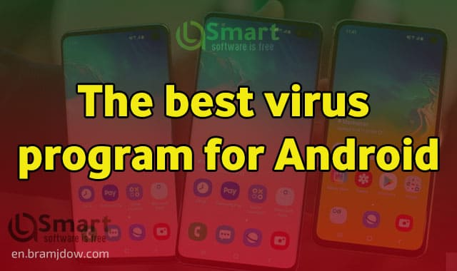 Download the best free virus program for Android