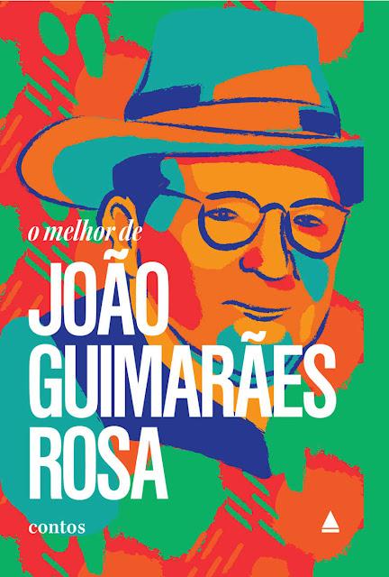 O melhor de João Guimarães Rosa Edição 2 João Guimarães Rosa