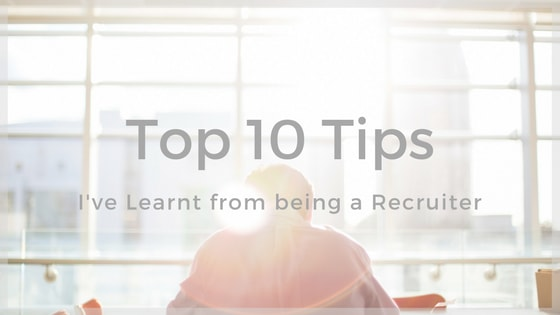 Secret Life of a Recruiter - My 10 Pearls of Wisdom
