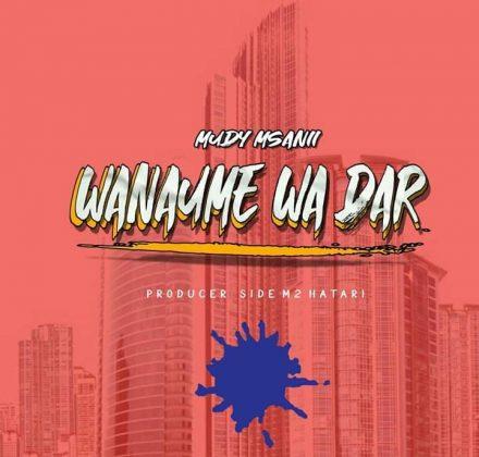 Download Audio | Mudy Msanii - Wanaume wa Dar