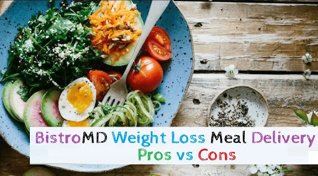 BistroMD Weight Loss Meal Delivery:Pros vs Cons