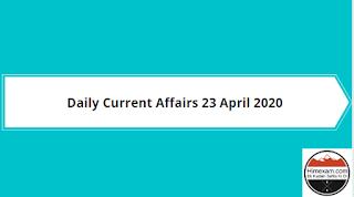 Daily Current Affairs 23 april 2020(Hindi/English)