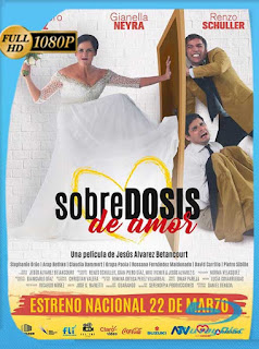 Sobredosis de Amor (2018) HD [1080p] Latino [GoogleDrive] SilvestreHD