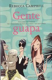 Gente Guapa – Rebecca Campbell