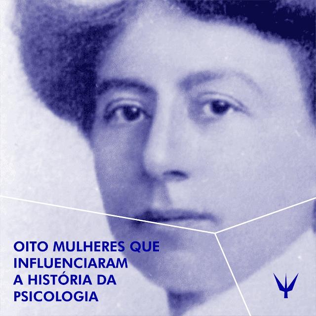 Oito mulheres que influenciaram a história da psicologia