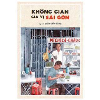 Không Gian Gia Vị Sài Gòn ( Tái Bản ) ebook PDF-EPUB-AWZ3-PRC-MOBI