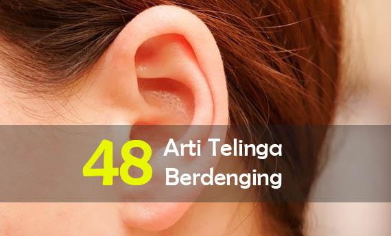 Arti Telinga Berdenging Kiri dan Kanan