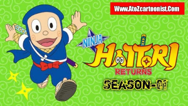 NINJA HATTORI RETURNS : SEASON - 01 ALL EPISODES IN HINDI DUBBED DOWNLOAD (720P HD)