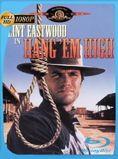 La marca de la horca (Hang 'Em High) (1968) HD [1080p] Latino [GoogleDrive] SilvestreHD