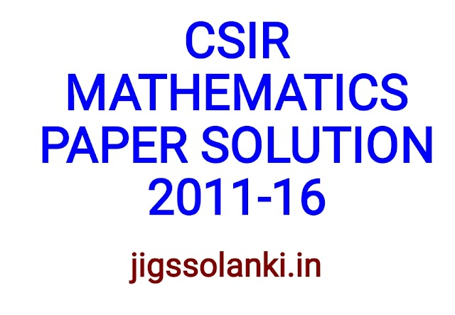 CSIR MATHEMATICS PREVIOUS SOLVED PAPERS BY PI AIM INSTITUTE