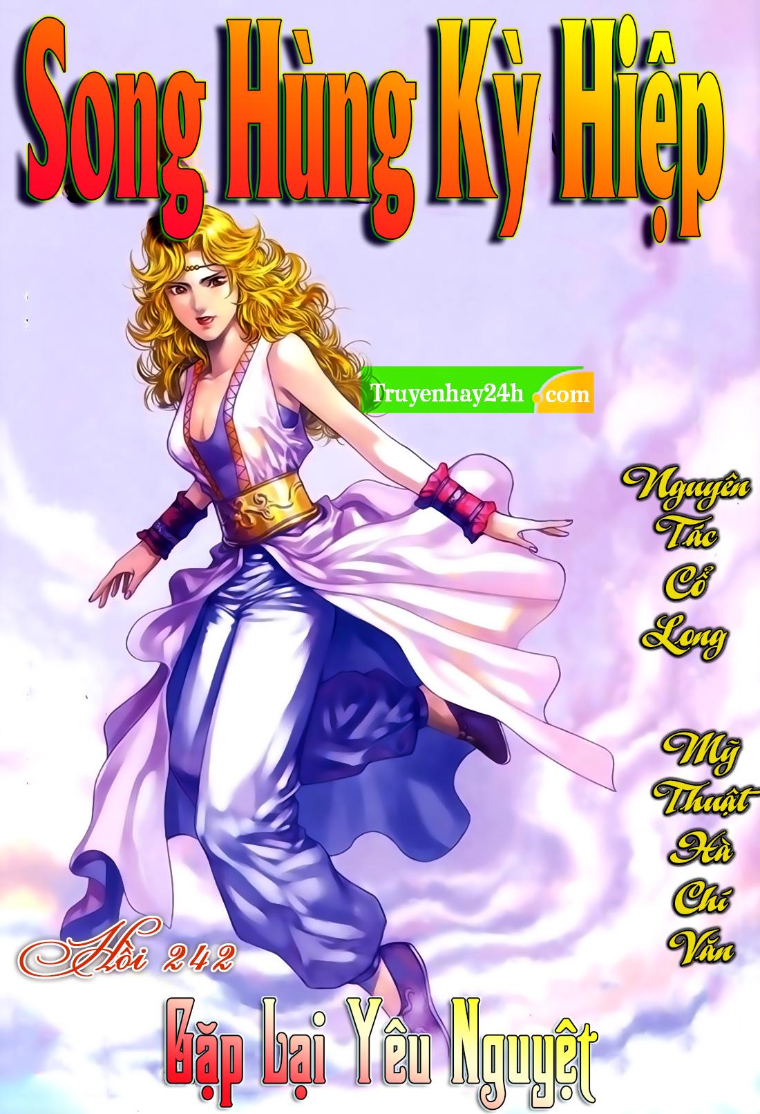 Song Hùng Kỳ Hiệp Chap 251 - Trang 1