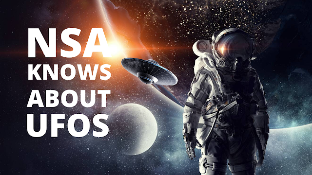 NSA-knows-about-UFOs-after-intercepting-foreign-UFO-messages