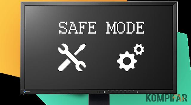 Safe Mode : Apa Saja yang Bisa Kamu Lakukan untuk Mengatasi Masalah