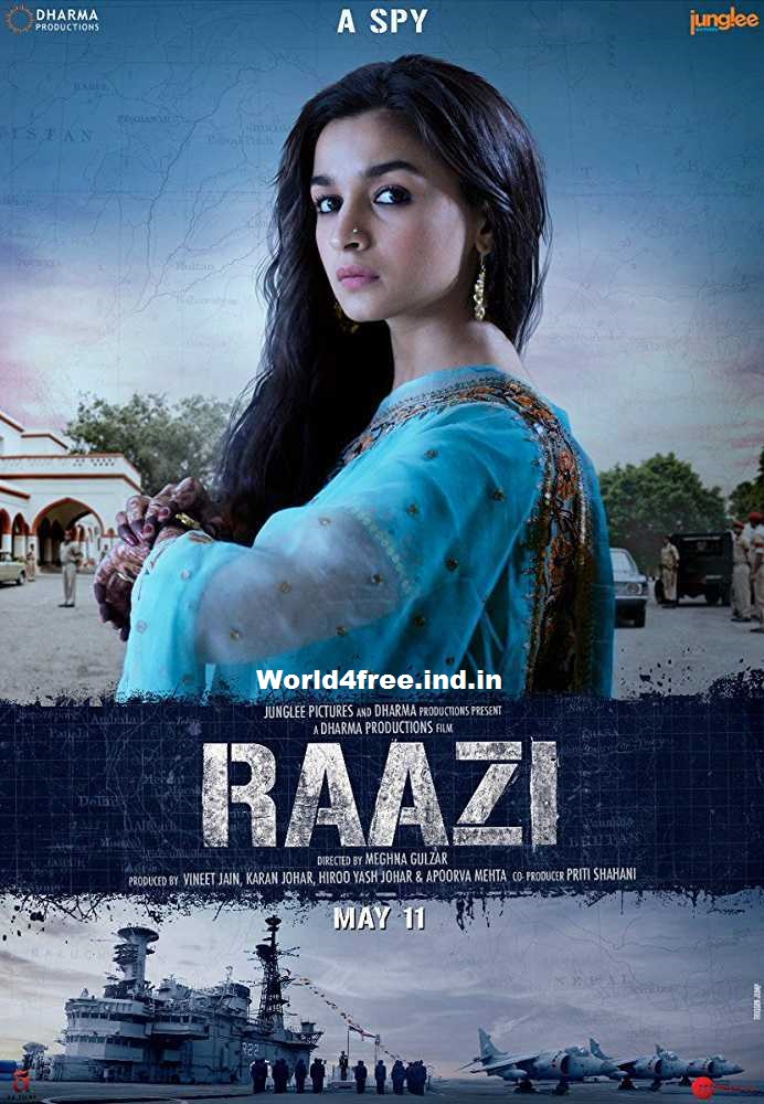 Raazi 2018 Full Hindi Bollywood Movie Download worldfree4u