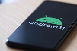 Daftar HP Smartphone yang mendapat Update Android 11 (UPDATE)