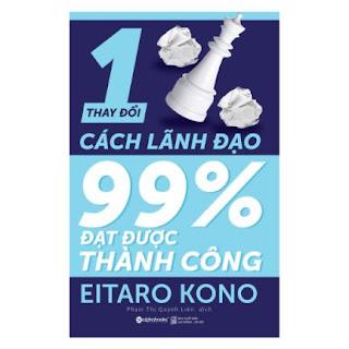Thay Đổi 1% Cách Lãnh Đạo - 99% Đạt Được Thành Công ebook PDF-EPUB-AWZ3-PRC-MOBI