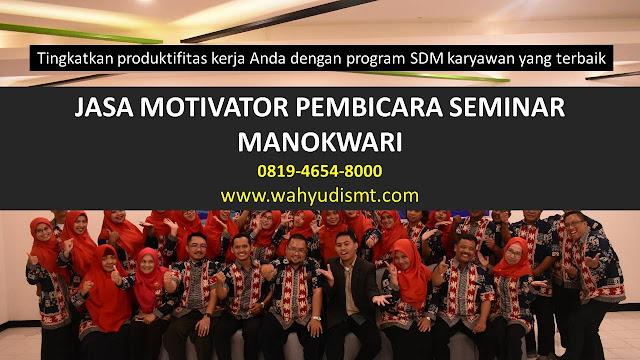JASA MOTIVATOR PEMBICARA SEMINAR MANOKWARI, MOTIVATOR MANOKWARI TERBAIK, JASA MOTIVASI MANOKWARI, CAPACITY BUILDING MANOKWARI & TEAM BUILDING MANOKWARI, MOTIVATOR PENDIDIKAN MANOKWARI, TRAINER MOTIVASI MANOKWARI DAN PEMBICARA MANOKWARI, TRAINING MOTIVASI KARYAWAN MANOKWARI
