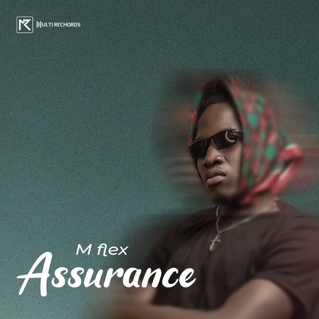 DOWNLOAD : ASSURANCE BY M-FLEX BEATS #Arewapublisize