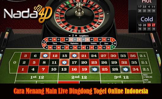 Cara Menang Main Live Dingdong Togel Online Indonesia