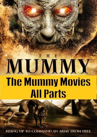 The Mummy Movies All Parts Hindi Dubbed Dual Audio Download