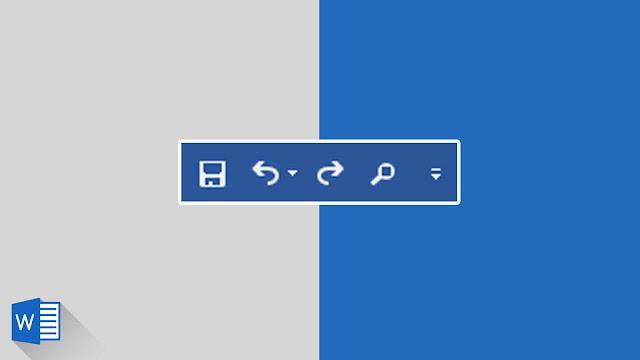 Panduan Lengkap Mengenai Quick Access Toolbar di Word 2019