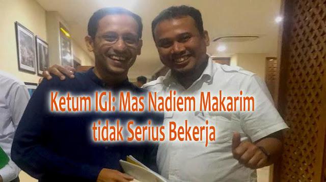 Ketum IGI: Mas Nadiem Makarim tidak Serius Bekerja