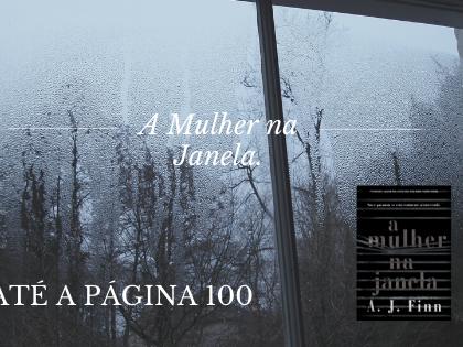 [Li até a página 100] A Mulher na Janela - A. J. Finn