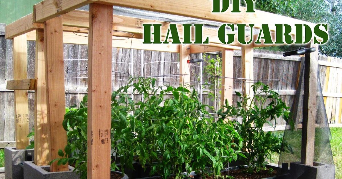 Little House In Colorado Diy Hail Protection For The Garden