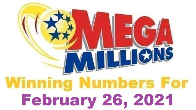 Mega Millions Winning Numbers for Friday, February 26, 2021