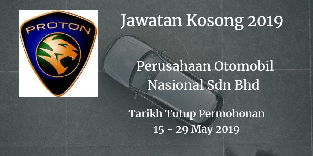 Jawatan Kosong PROTON 15 - 29 May 2019