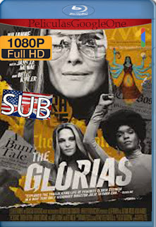 The Glorias (2020) [1080p BRrip] [SUB] [LaPipiotaHD]