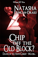Chip Off the Old Block? Dawn of the Anti-Christ ... Maybe by Natasha Duncan-Drake