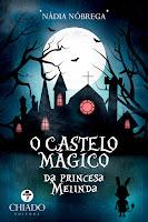 O castelo mágico da princesa Melinda