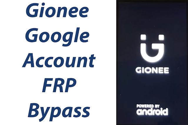 Gionee frp bypass