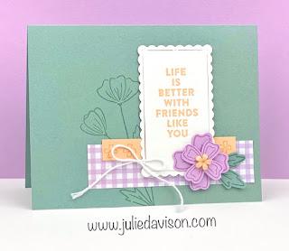 Stampin' Up! Flowers of Friendship In Color Card ~ 2021-2022 Stampin' Up! Catalog ~ #sucolors #stampinup #incolors ~ www.juliedavison.com