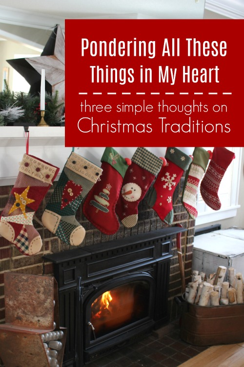 Pondering All These Things in My Heart: 3 Simple Christmas Traditions #christmas #christianchristmas #christmastraditions
