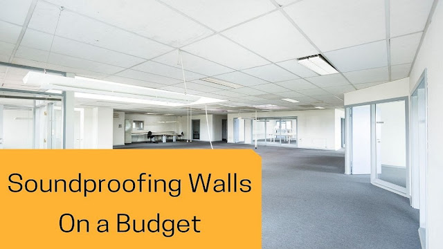 Soundproofing Walls on a Budget: Some Ideas